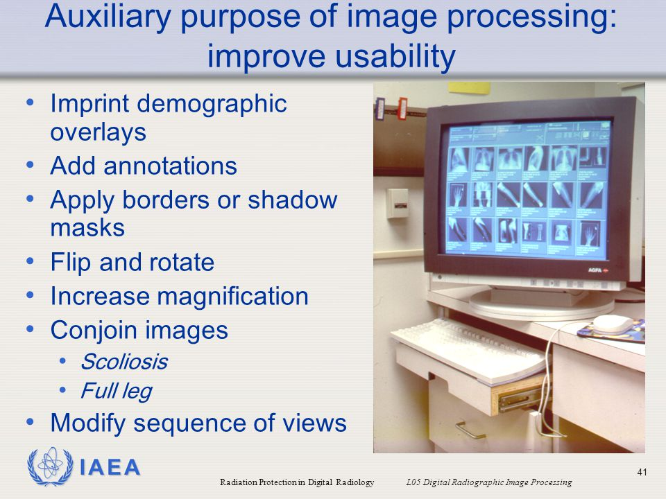 Auxiliary purpose of image processing: improve usability