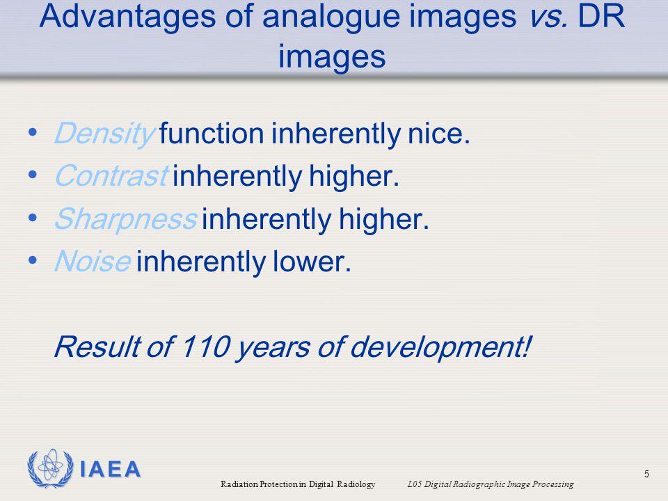 Advantages of analogue images vs. DR images