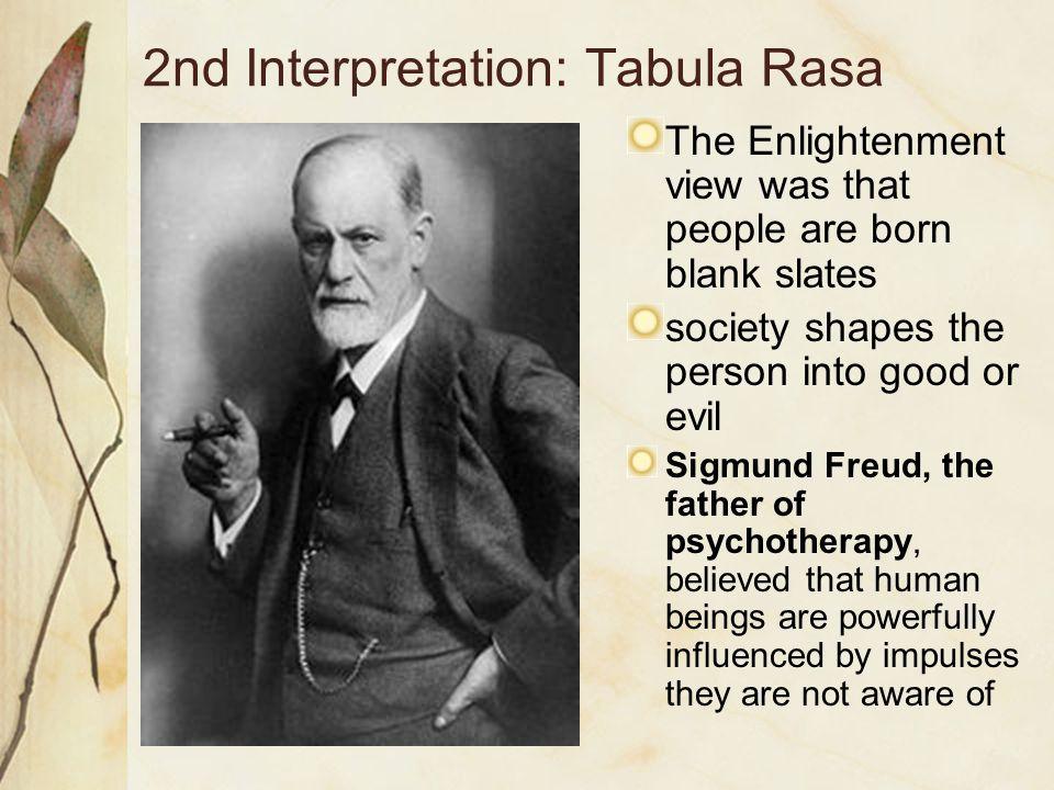 2nd Interpretation: Tabula Rasa