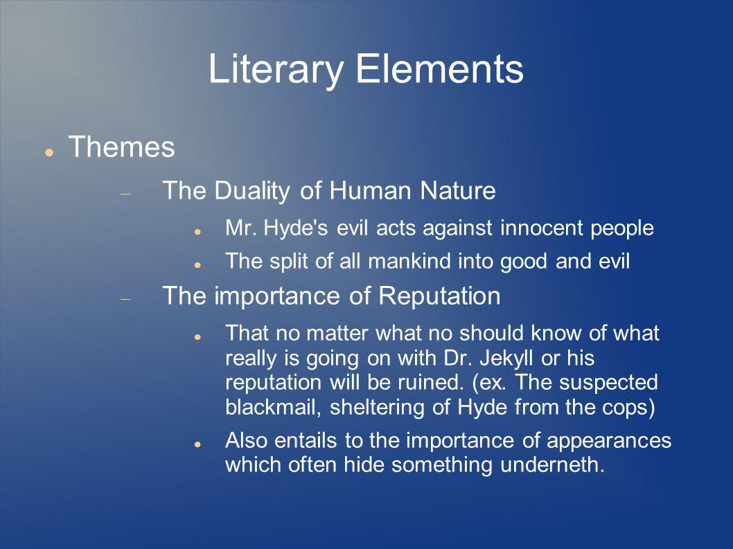 Literary Elements Themes The Duality of Human Nature