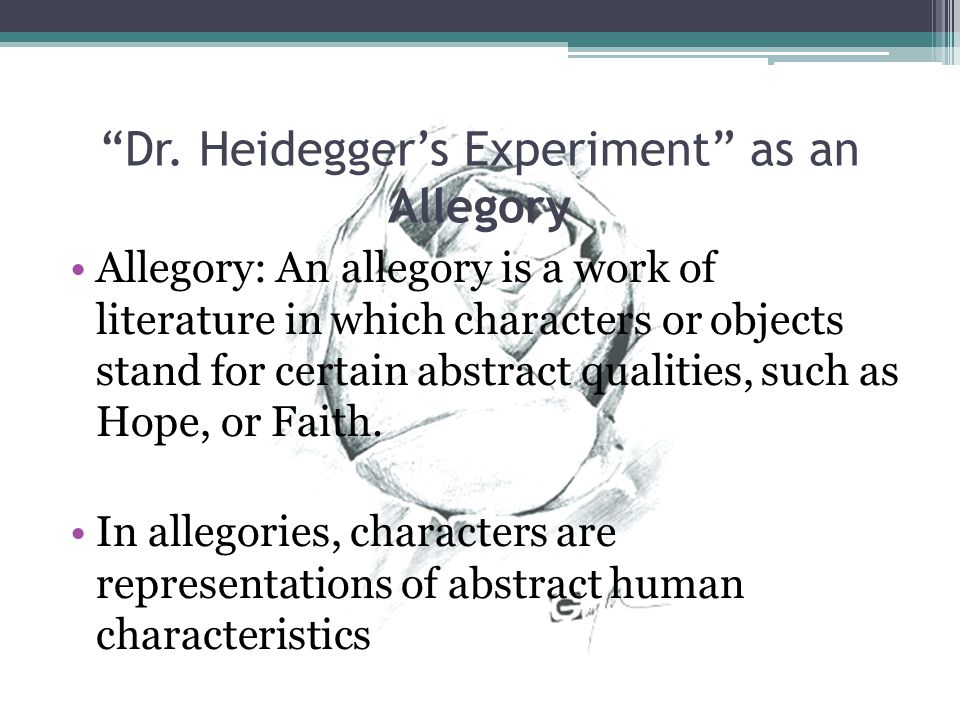 Dr. Heidegger's Experiment as an Allegory