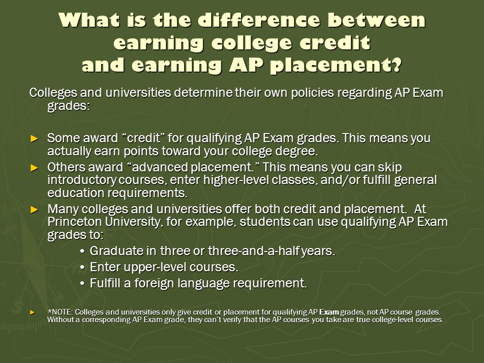 What is the difference between earning college credit and earning AP placement
