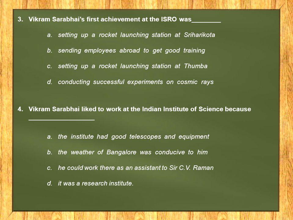 Vikram Sarabhai's first achievement at the ISRO was________