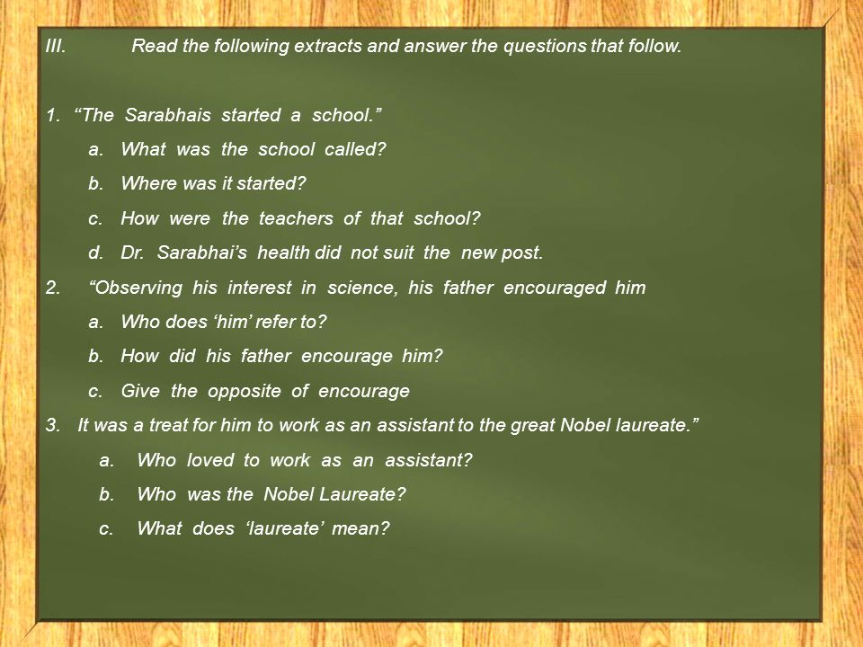 III. Read the following extracts and answer the questions that follow.