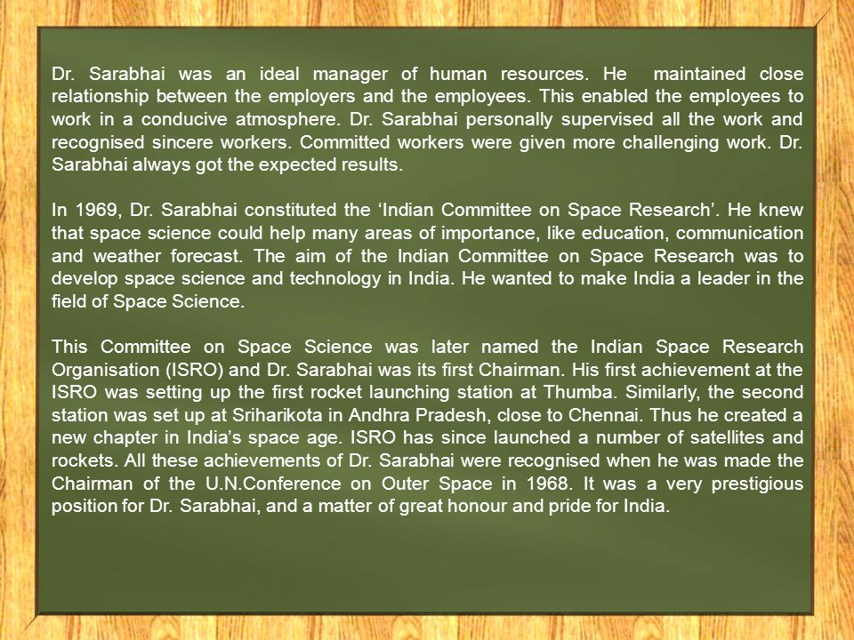 Dr. Sarabhai was an ideal manager of human resources
