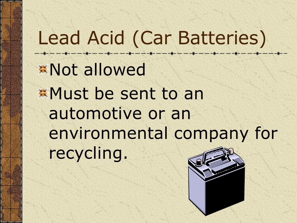 Lead Acid (Car Batteries)