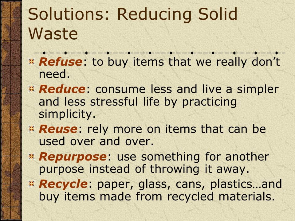 Solutions: Reducing Solid Waste