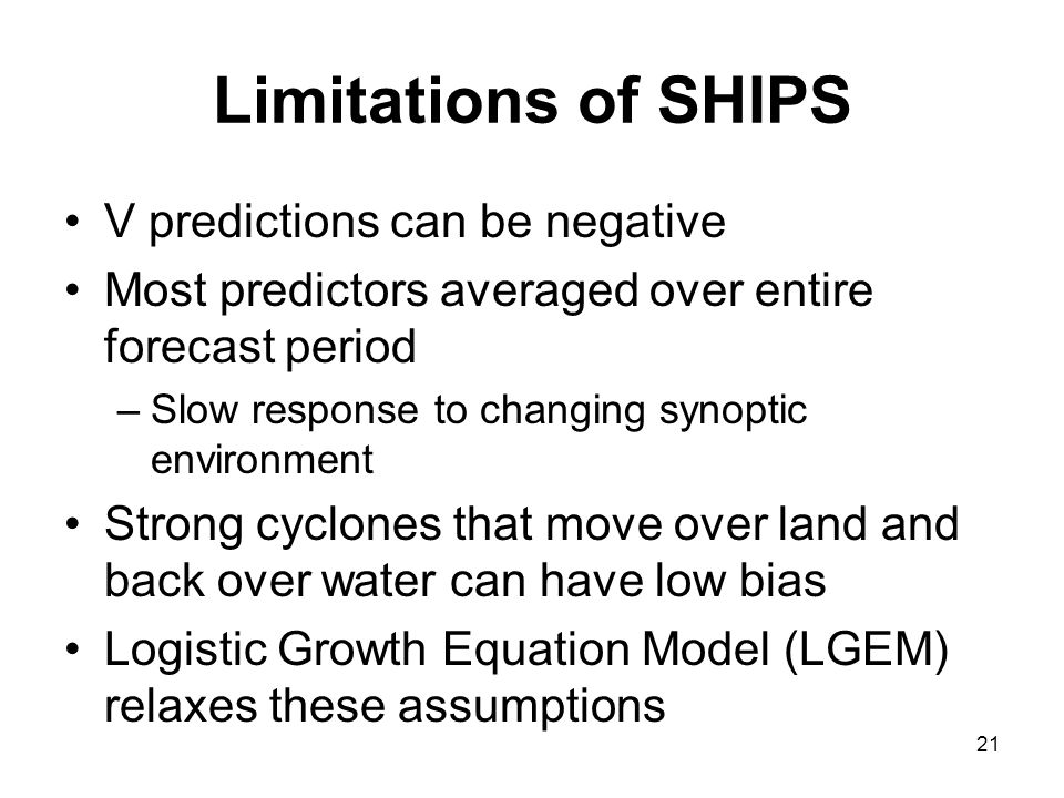 Limitations of SHIPS V predictions can be negative