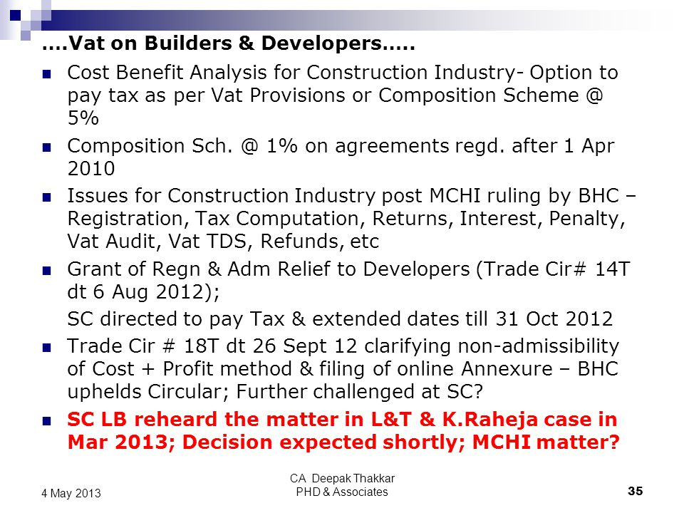 ….Vat on Builders & Developers…..