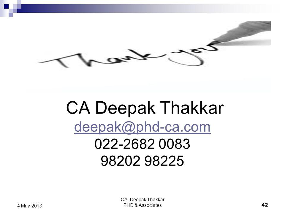 CA Deepak Thakkar deepak@phd-ca.com 022-2682 0083 98202 98225