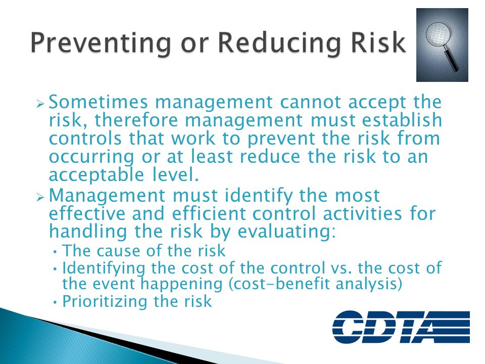 Preventing or Reducing Risk