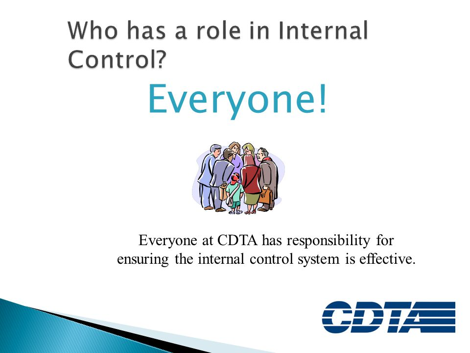 Who has a role in Internal Control