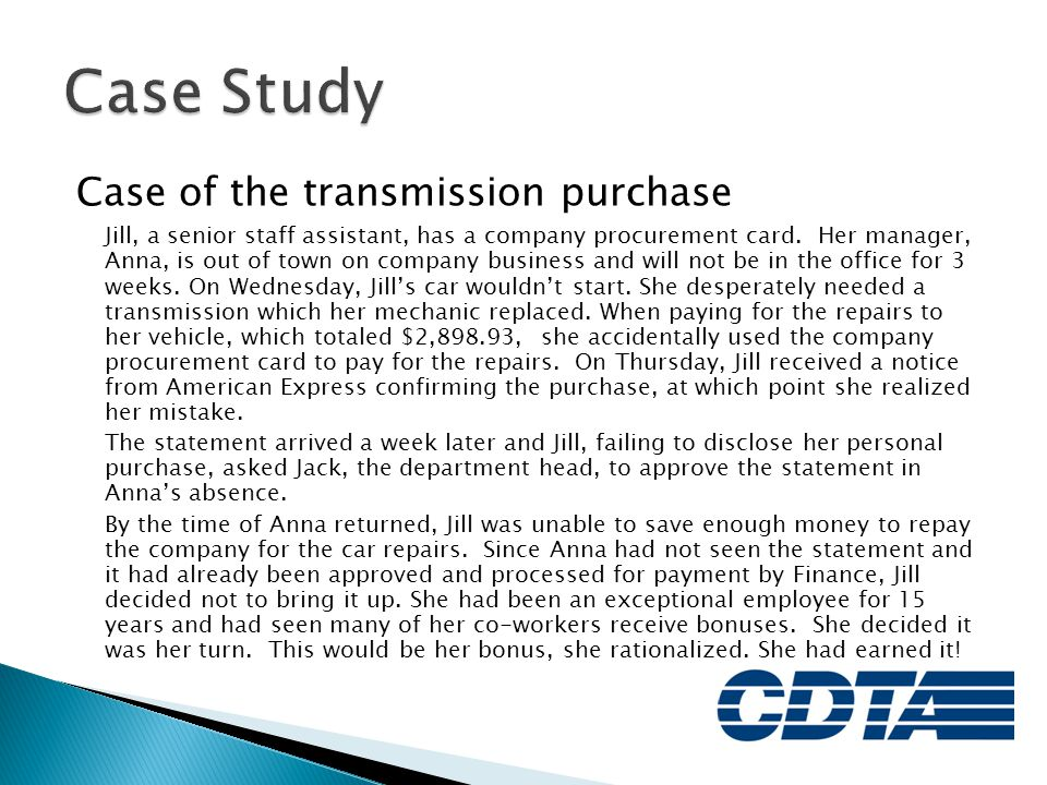 Case Study Case of the transmission purchase