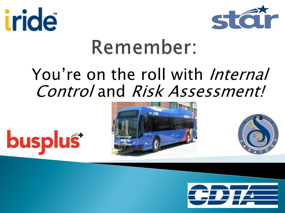 You're on the roll with Internal Control and Risk Assessment!