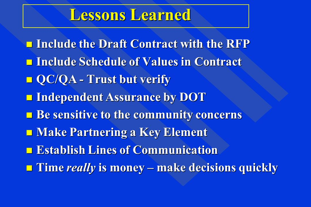 Lessons Learned Include the Draft Contract with the RFP