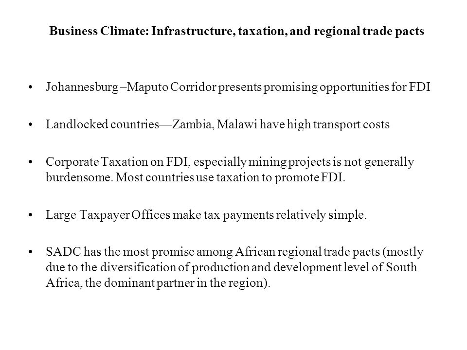 Business Climate: Infrastructure, taxation, and regional trade pacts