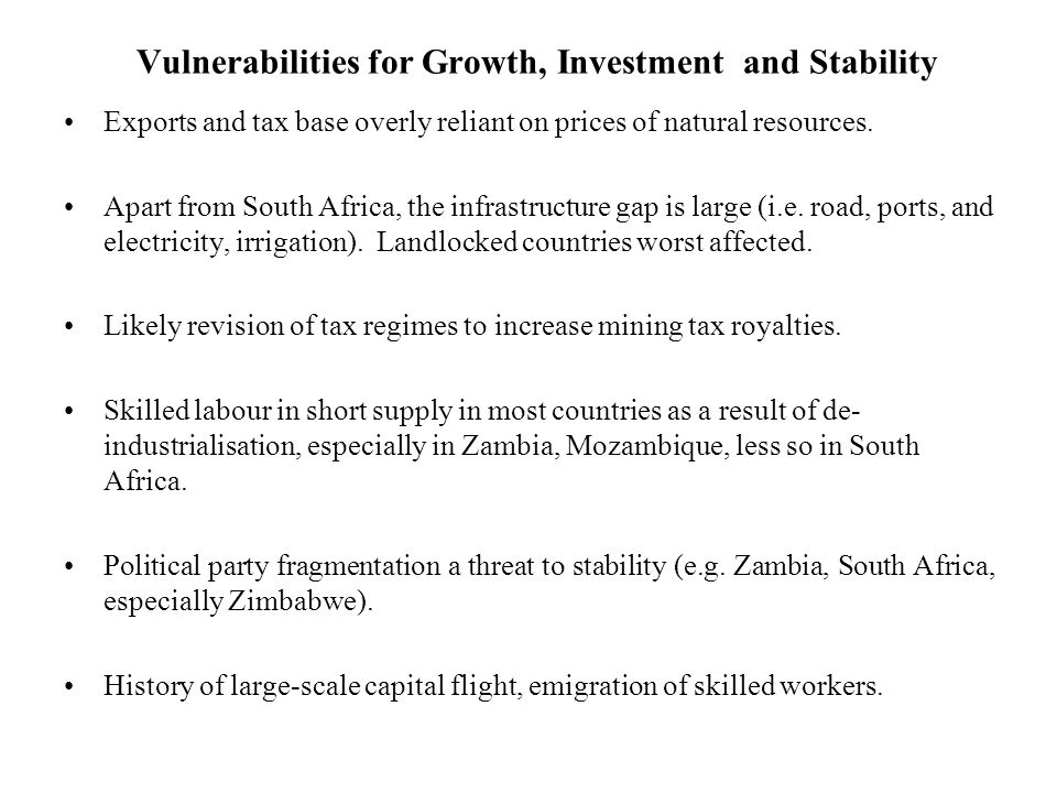 Vulnerabilities for Growth, Investment and Stability