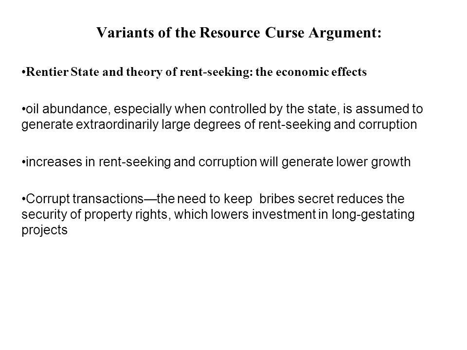 Variants of the Resource Curse Argument: