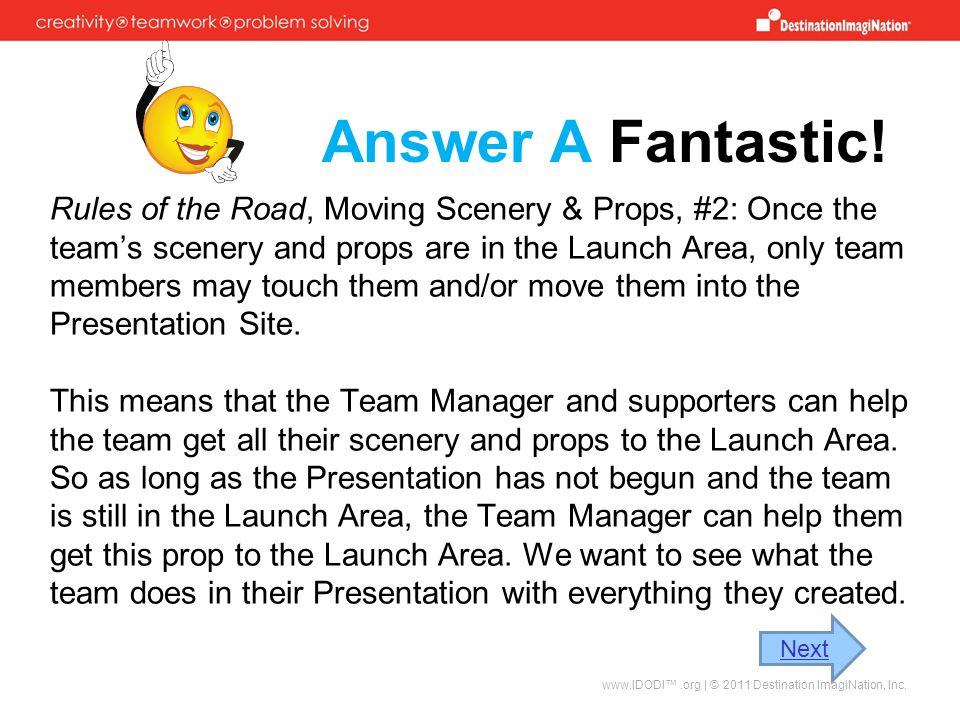 Answer A Fantastic!