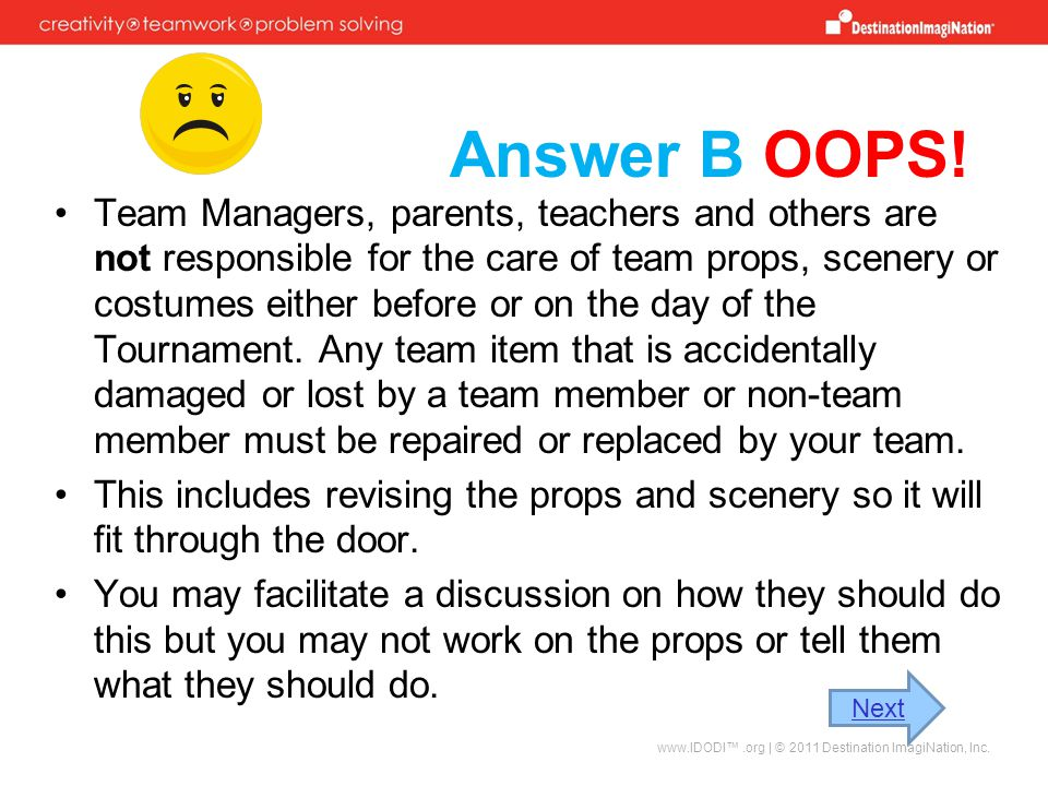 Answer B OOPS!