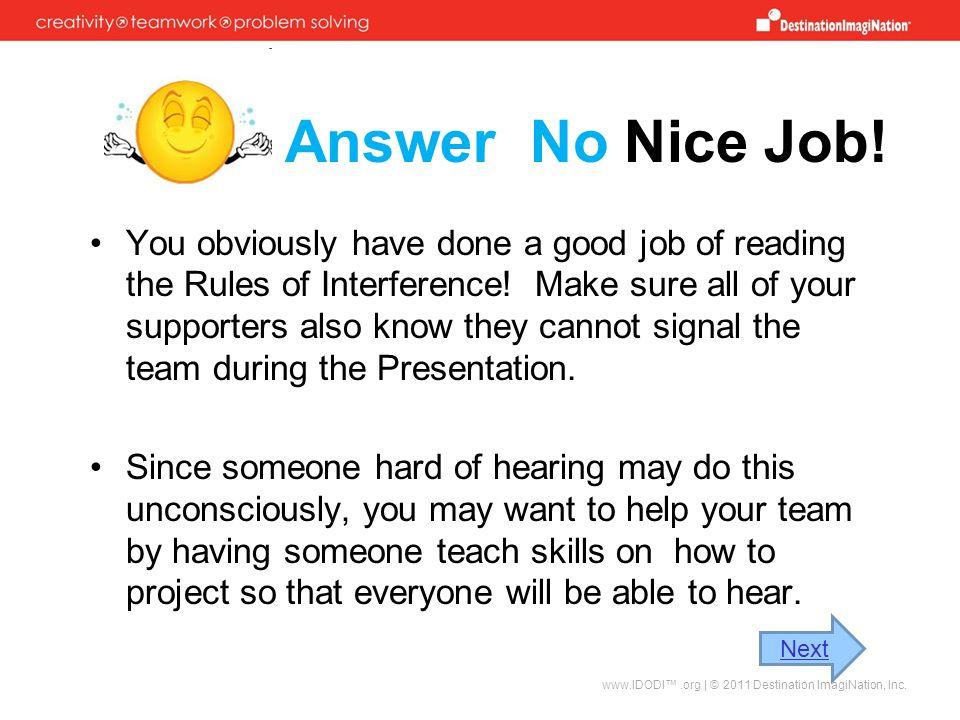 Answer No Nice Job!