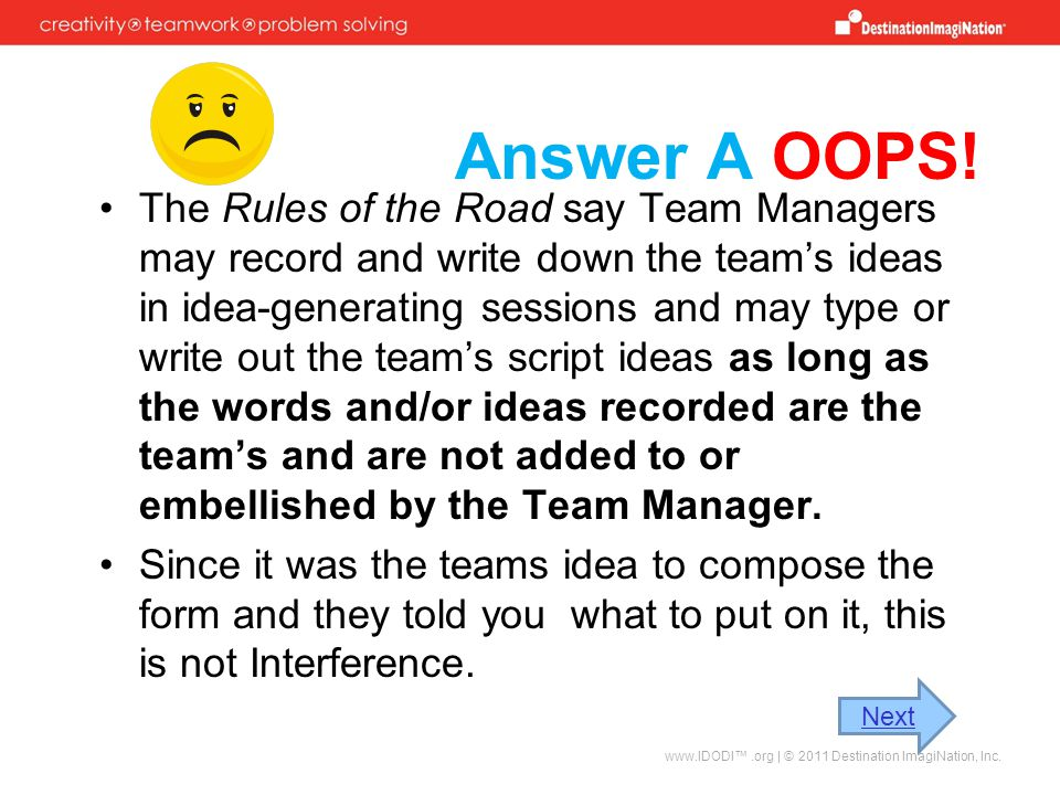 Answer A OOPS!