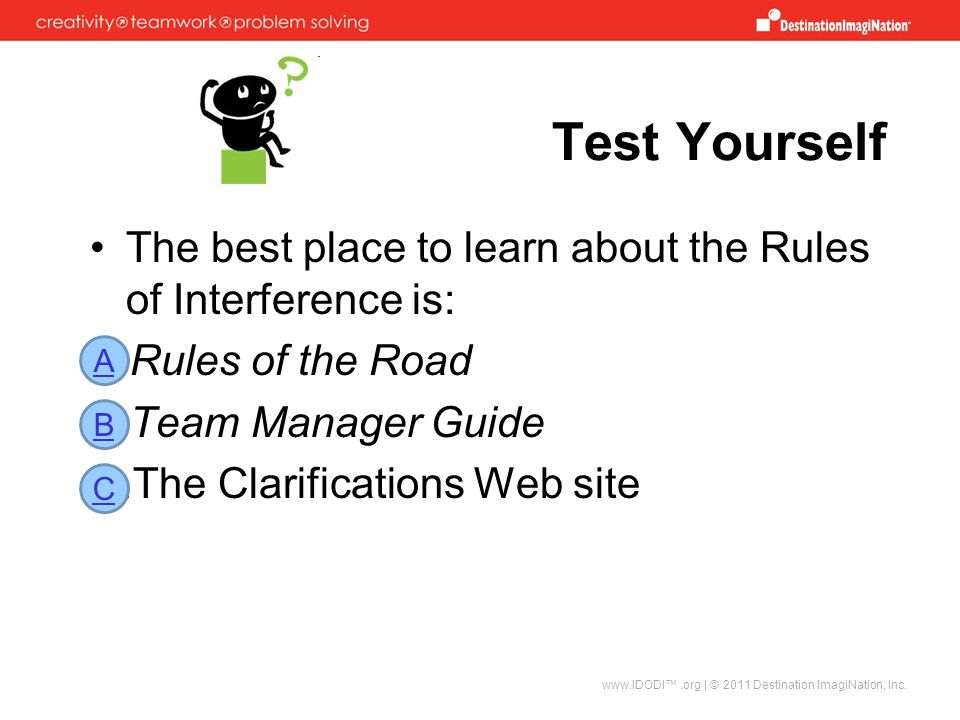 Test Yourself The best place to learn about the Rules of Interference is: Rules of the Road. Team Manager Guide.
