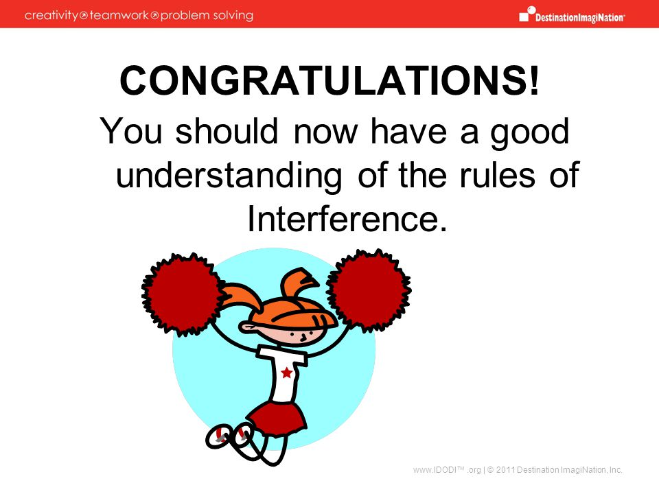 You should now have a good understanding of the rules of Interference.
