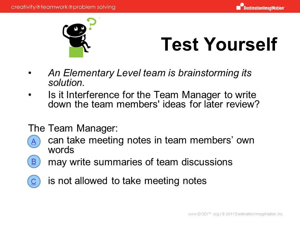 Test Yourself An Elementary Level team is brainstorming its solution.
