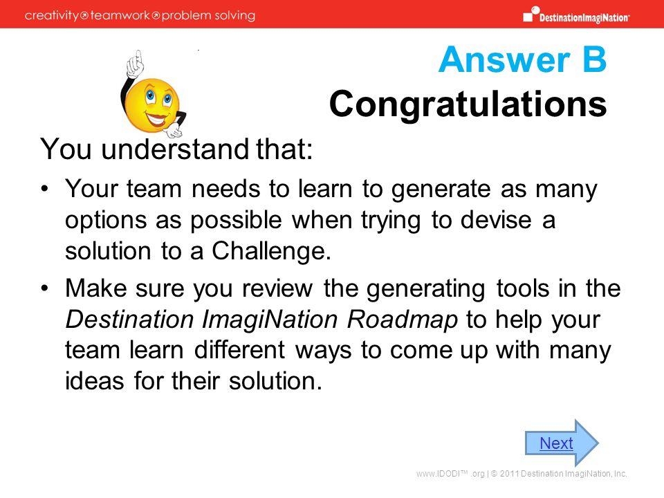 Answer B Congratulations