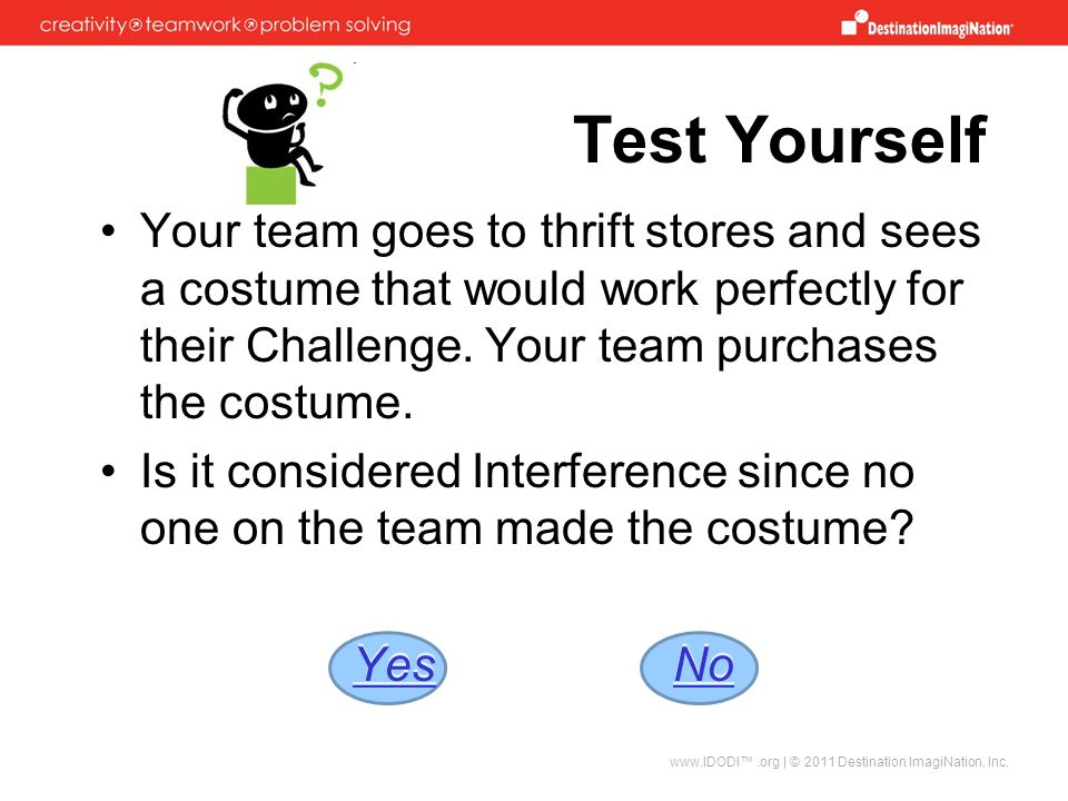 Test Yourself Your team goes to thrift stores and sees a costume that would work perfectly for their Challenge. Your team purchases the costume.