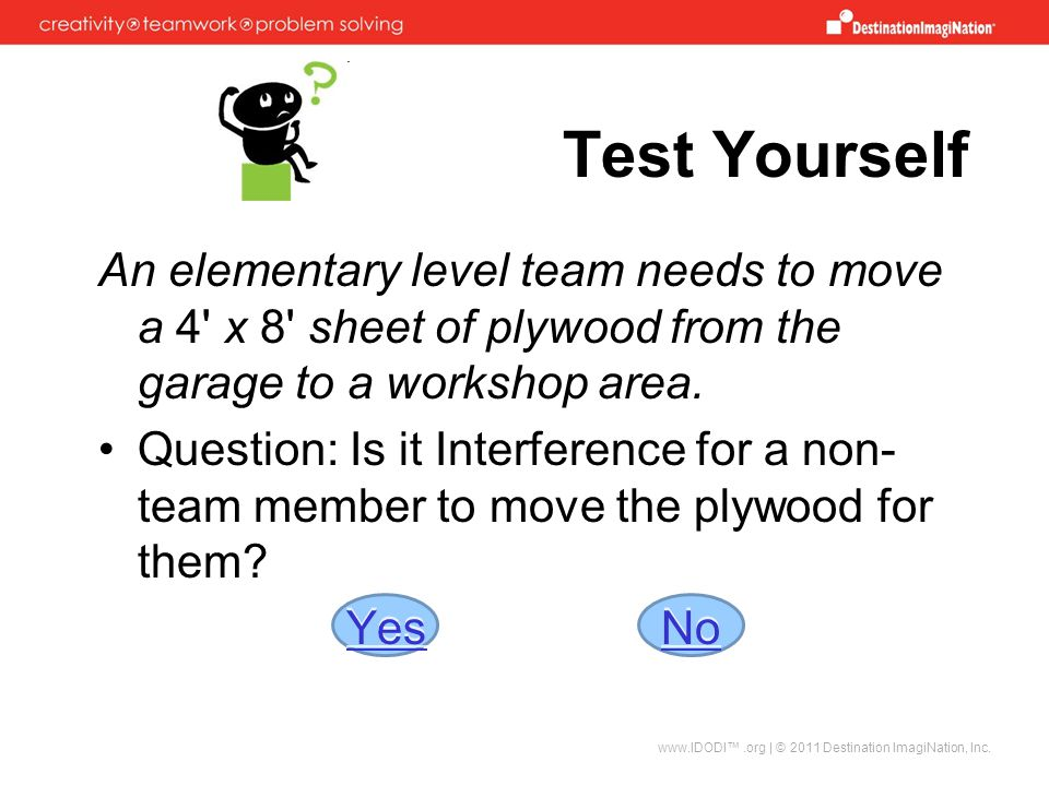 Test Yourself An elementary level team needs to move a 4 x 8 sheet of plywood from the garage to a workshop area.
