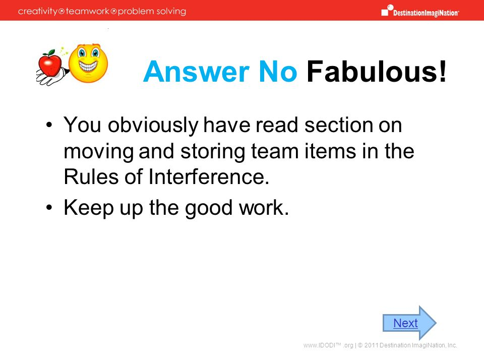 Answer No Fabulous! You obviously have read section on moving and storing team items in the Rules of Interference.