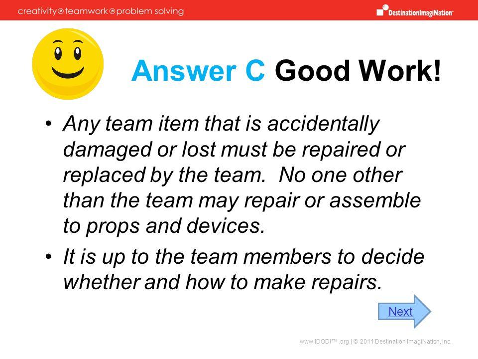 Answer C Good Work!