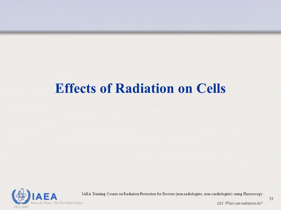 Effects of Radiation on Cells