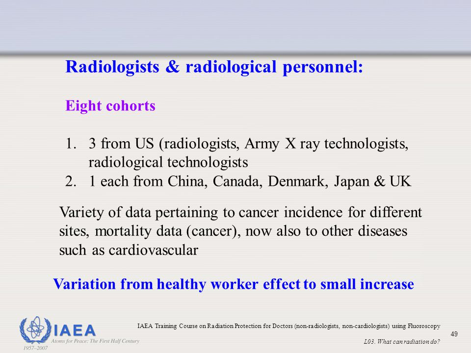 Radiologists & radiological personnel: