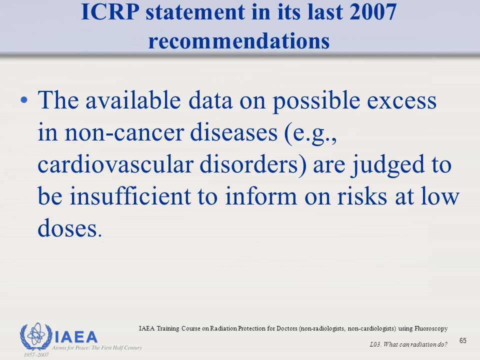 ICRP statement in its last 2007 recommendations