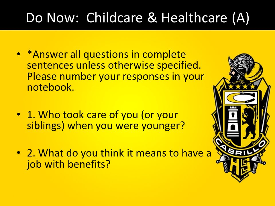 Do Now: Childcare & Healthcare (A)