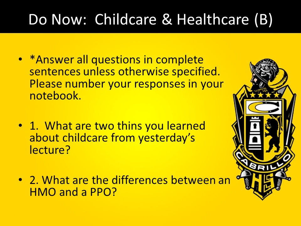 Do Now: Childcare & Healthcare (B)