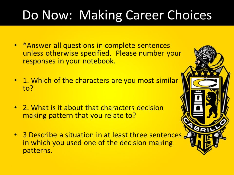 Do Now: Making Career Choices