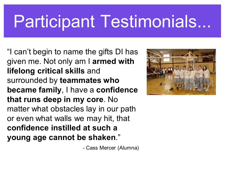 Participant Testimonials...
