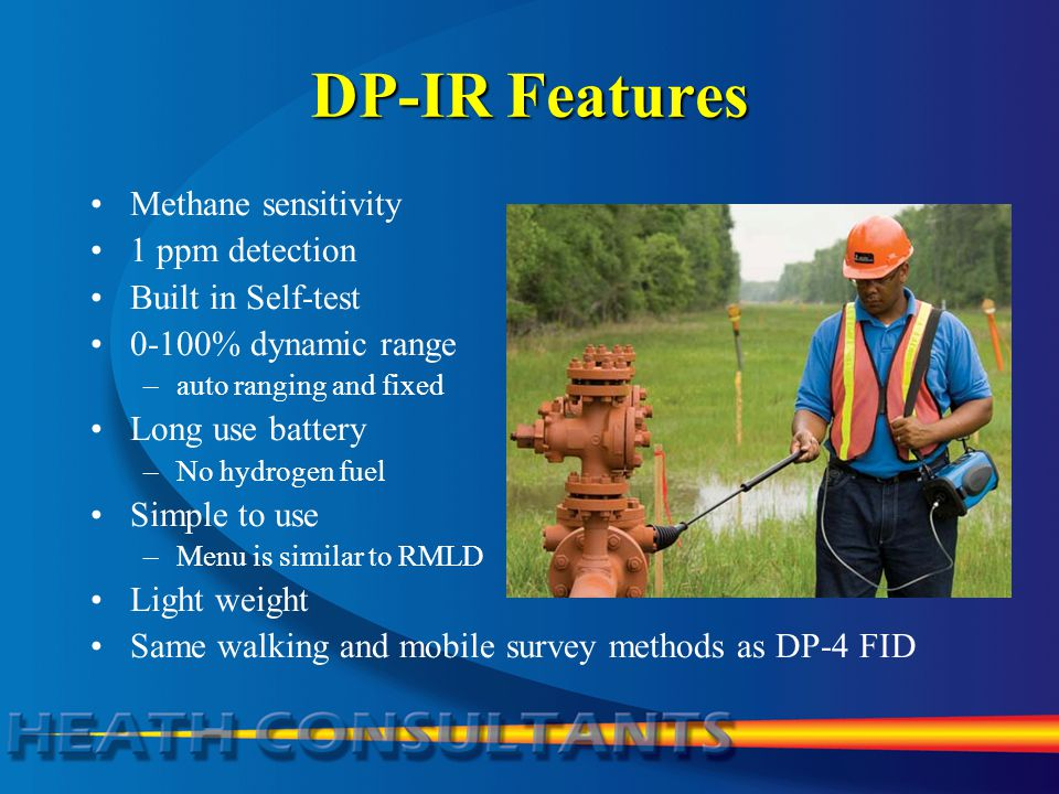 DP-IR Features Methane sensitivity 1 ppm detection Built in Self-test