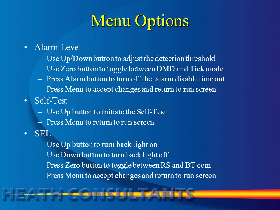 Menu Options Alarm Level Self-Test SEL