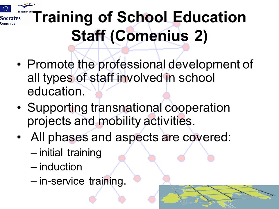 Training of School Education Staff (Comenius 2)