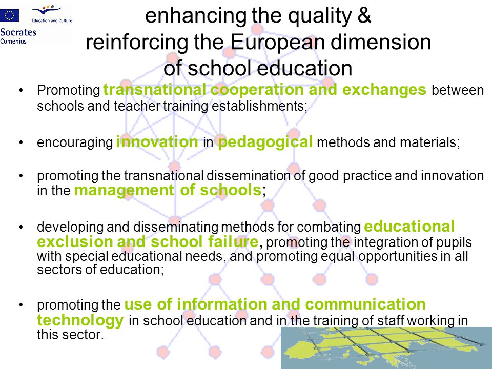 enhancing the quality & reinforcing the European dimension of school education