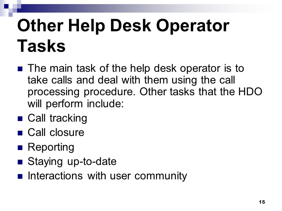 Other Help Desk Operator Tasks