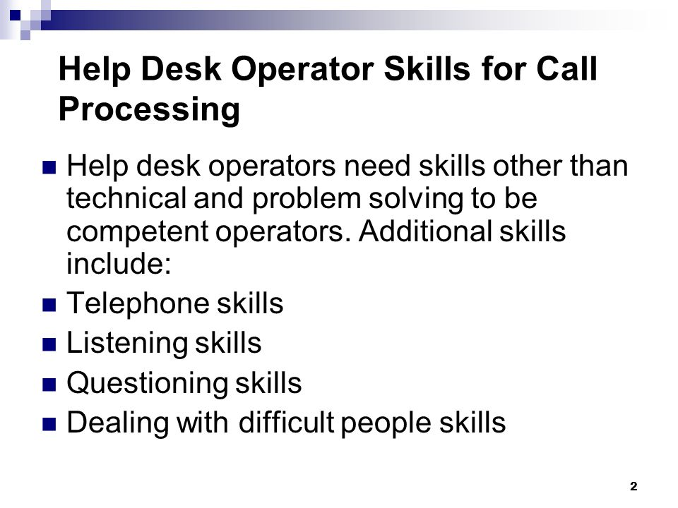 Help Desk Operator Skills for Call Processing