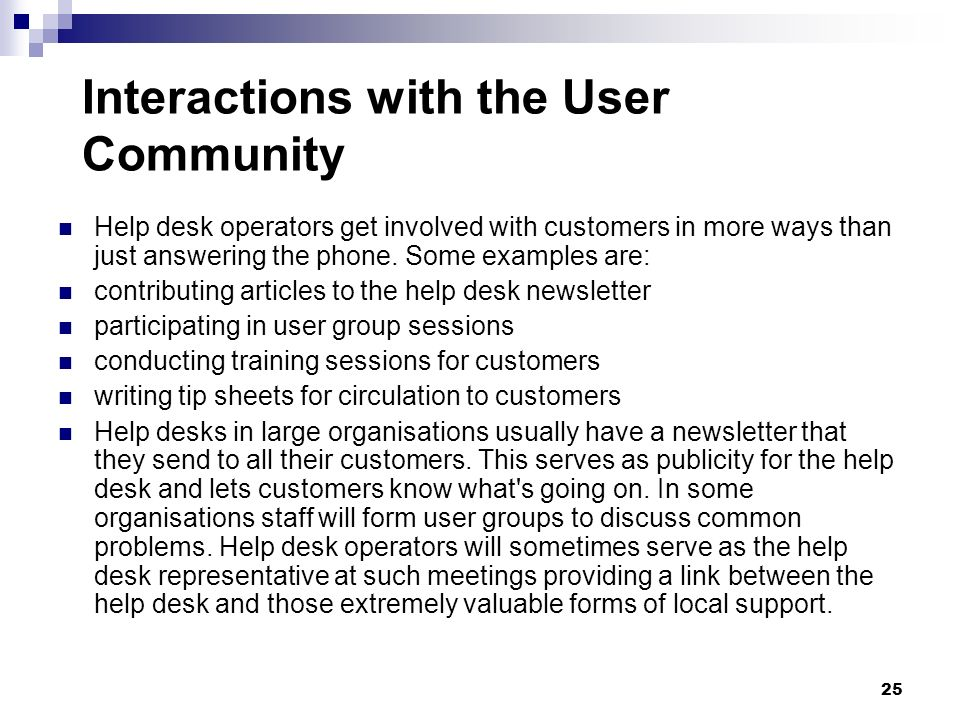 Interactions with the User Community