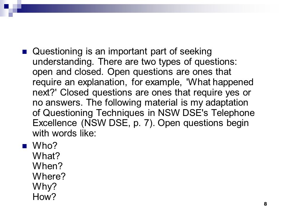 Questioning is an important part of seeking understanding