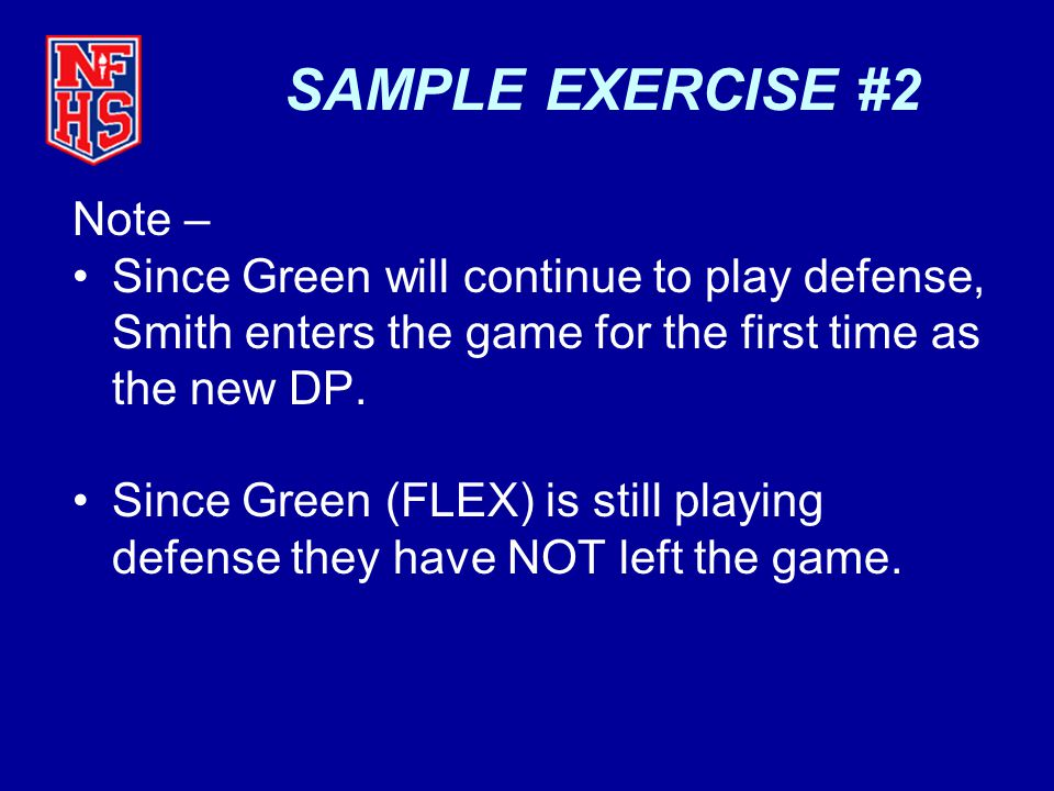 SAMPLE EXERCISE #2 Note –